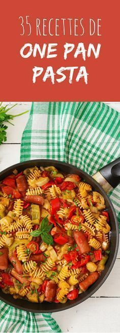 35 recipes from one pan pasta: easy and quick to do! Gourmet Recipes, Pasta Recipes, Cooking Recipes, Healthy Recipes, Quick Recipes, Cooking Chef, Batch Cooking, One Pan Pasta, Winter Vegetables