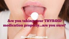 Are you taking your thyroid medication properly. After three years of taking my medication for every day, I found a great new thyroid doctor and discovered I was taking my thyroid medication all wrong. Hypothyroidism Diet, Thyroid Diet, Thyroid Issues, Thyroid Disease, Thyroid Problems, Thyroid Health, Autoimmune Disease, Fibromyalgia, Health Tips