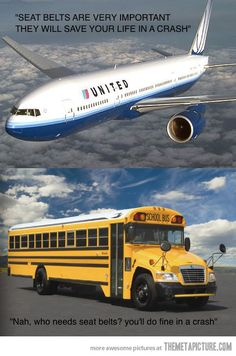 One thing I never understood about buses and planes...