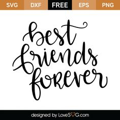 *** FREE SVG CUT FILE for Cricut, Silhouette and more *** Best friends forever