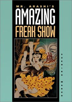 Mr. Arashi's Amazing Freak Show Blast Books https://www.amazon.com/dp/0922233063/ref=cm_sw_r_pi_awdb_x_pKLDybAMTTVT1
