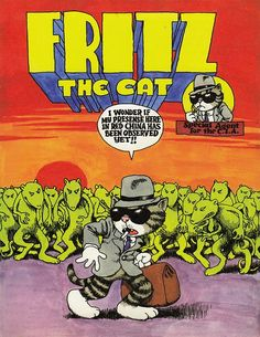 """Robert Crumb - Project cover for the story """"Fritz the Cat, Special Agent for the C."""" Ink and watercolor. Sketchbook """"Arcade"""" 1965 From """"La Crème de Crumb"""", Editions Cornélius, Paris March 2012 Robert Crumb, Fritz Le Chat, Ralph Bakshi, Linear Art, Alternative Comics, Chef D Oeuvre, Thing 1, Book Images, Concert Posters"""