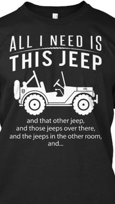 Truth!!! Jeeps are addictive! I would love to have an old knock around Jeep now.