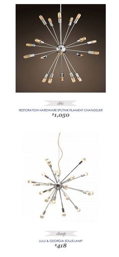 #CopyCatChicFind #RestorationHardware #Sputnik Filament #Chandelier $1050 - vs - #Lulu&Georgia Sollis #Lamp $418