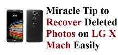 Did you want to recover deleted photos on LG X Mach phone? If yes, then we recommend the best tool is Xiaomi Photo Recovery. Use it now. Photo Recovery recover and backup your lost photos and images from your mobile .If you accidentally deleted all of your images , and you get tried a lot of apps Recover Photos, Recover Deleted Photos, Recovery Tools, Data Recovery, Restore Deleted Photos, Photo Scan, Photo Store, Free Space, Best Android