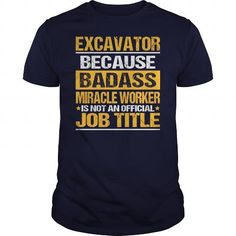 Awesome Tee For Excavator #Tshirt #T-Shirts. BUY NOW  => https://www.sunfrog.com/LifeStyle/Awesome-Tee-For-Excavator-139198589-Navy-Blue-Guys.html?60505