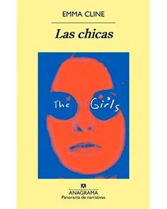 Las chicas, Emma Cline - Comprar libro en Fnac.es