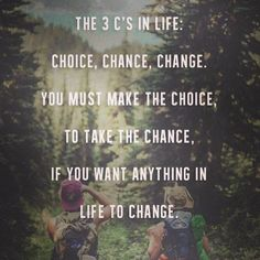 Changing your life is up to you, others can you and help you along the way but ultimately your is up to you. and are great but they are nothing against pigheaded S Quote, You Must, I Got This, Your Life, You Changed, Wisdom, Let It Be, Motivation, Sayings