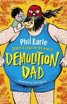 Looking forward to starting Phil Earle's Demolition Dad!
