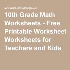 Grade Math Worksheets - Free Printable Worksheets for Teachers and Kids 10th Grade Math Worksheets, 9th Grade Math, 3rd Grade Math Worksheets, Free Printable Math Worksheets, Teacher Worksheets, School Worksheets, Printables, Math Class, School Resources