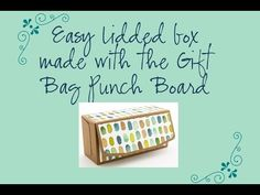 Make a Lidded Box using the Gift Bag Punch Board from Stampin' Up! UK - YouTube