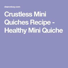 Crustless Mini Quiches Recipe - Healthy Mini Quiche