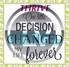 Thrive will change your life  http://cecilymyers.le-vel.com/