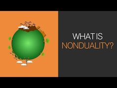Part 3: What is nonduality? - YouTube
