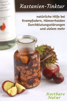 Chestnut tincture for varicose veins, hemorrhoids and much more .- Kastanientinktur gegen Krampfadern, Hämorrhoiden und viel mehr Chestnuts are almost everywhere in autumn. Do not leave it lying, but use it for your health! Holistic Remedies, Natural Home Remedies, Natural Healing, Herbal Remedies, Cold Remedies, Holistic Healing, Health Remedies, Natural Medicine, Herbal Medicine