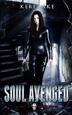 Soul Avenged {Sons of Wrath, #1} by Keri Lake | Paranormal Dimensions