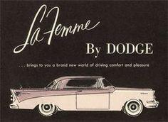 DODGE LA FEMME AND VINTAGE CARS FOR THE LADIES