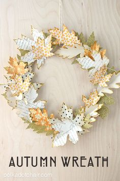 Use die cut paper leaves to create an Autumn wreath, post includes full tutorial