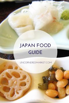 Eating your way through Japan, from tempura to takoyaki. | http://uncorneredmarket.com/japan-food/
