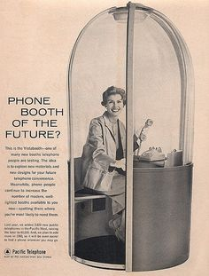 """Pacific Telephone """"Vista Booth"""".  I take it these never made it past the experimental stage, never saw any and I used to work for them."""