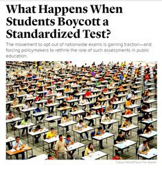 What Happens When Students Boycott a Standardized Test? / @theatlantic | #readytolearn #readytostudy #readytoteach