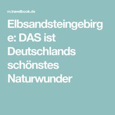 Elbsandsteingebirge: DAS ist Deutschlands schönstes Naturwunder
