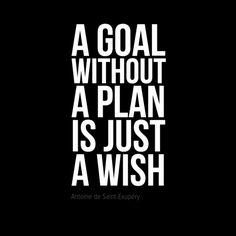 "In-your-face Poster ""A goal without a plan is just a wish"" by Antoine de Saint-Exupéry #291 - Behappy.me"