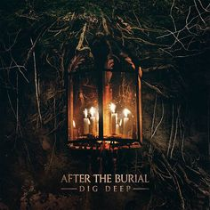 "[CRÍTICAS] AFTER THE BURIAL (USA) ""Dig deep"" CD 2016 (Sumerian Records)"