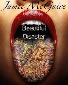 Beautiful Disaster (Beautiful #1)  by Jamie McGuire