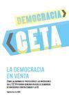 CETA La democracia en venta 2 19 de septiembre, por Antiglobalización | Visitas: 38 | También publicado en: Antiglobalización  PDF - 1.1 MB CETA La democracia en venta El Acuerdo Económico y Comercial Global (CETA) entre la UE y Canadá es mucho menos conocido que su homólogo entre la UE y los Estados Unidos, el TTIP, pero este informe [1] revela que el Sistema de Tribunales de Inversiones (ICS) -el mecanismo de solución de controversias entre inversores y Estados que contiene el…