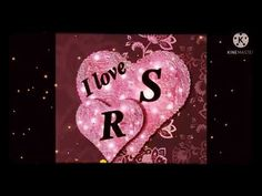 R❤️S name status //RS name love status   RS name love letter whatsup status video 😍💓 #shorts #shorts - YouTube Happy Birthday Romantic, Love Status, Love Letters, The Creator, Lettering, Shorts, Youtube, Imagenes De Amor, Cartas De Amor