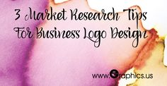 3 Market Research Tips For Business Logo Design