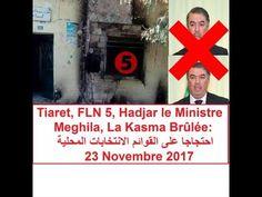 Algérie, Tiaret, FLN (5), Meghila, la Kasma Brûlée, احتجاجا على قوائم ال...