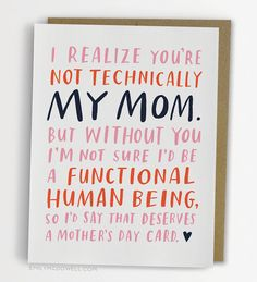 Not Technically Mom Mothers Day Card Stepmom Godmother Aunt Dad No 237 C New Item From Emily Mcdowell Studio