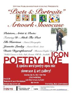 Icon Poetry Live  An evening of Poetry, Art and Music!  Featuring: D - Mitch The Poet and more amazingly talented artist, authors, poets, painters, graphic designers, sketch artist. Saturday July 25th, 2015 @ Hair Icon Inc 11916 Foothill Blvd Lake View Terrace, Ca 91342 Time: 7pm - 9pm  To RSVP or Purchase Tickets visit:   https://www.eventbrite.com/e/icon-poetry-live-tickets-17621020948