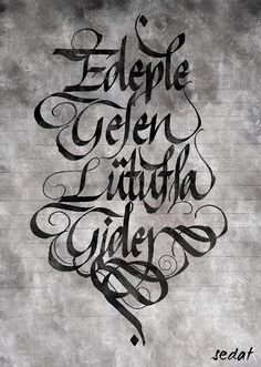 Edep Penmanship, Caligraphy, Arabic Calligraphy, Middle Eastern Art, Tatoos, Lettering, Quotes, Hafiz, Quotation
