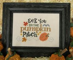 See You In The Pumpkin Patch by Cherry Hill Stitchery is a great cross stitch pattern for Thanksgiving and autumn and is stitched with DMC threads.