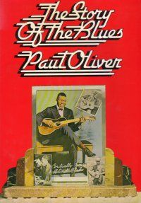 Paul Oliver's classic The Story Of The Blues paperback. Book Covers, Jazz, Blues, Novels, Passion, Singer, Reading, Words, Music