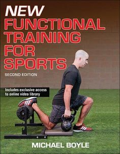 New Functional Training for Sports 2nd Edition, http://a.co/2Y78KRr