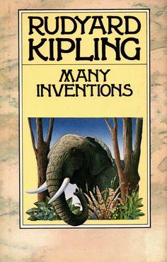 Rudyard Kipling - Many Inventions (illo Alun Hood) Stories For Kids, Short Stories, Story Writer, If Rudyard Kipling, Book Covers, Inventions, Fiction, Illustrations, Random