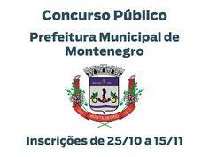 INFORMATIVO GERAL: Inscrições para concurso na Prefeitura de Monteneg...