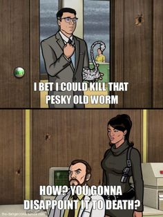 Funny Memes - [One of my favorite insults from Archer]