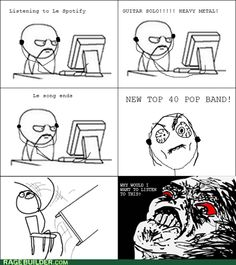 A rage comic created by me. Spotify just doesn't understand.