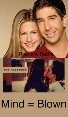 Ross and Rachel from Friends... mike ROSS and Rachel from Suits!! I was literally just thinking this the other day <3