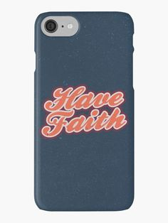 Have Faith - Christian Quote - Hand Lettering - The Bethel Store - Christian iPhone Cases