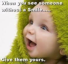 Smile and enjoy life!