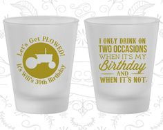 30th Birthday Frosted Shot Glasses, lets get plowed, Farm Birthday, Country Birthday, Birthday Frosted Shot Glass (20039)
