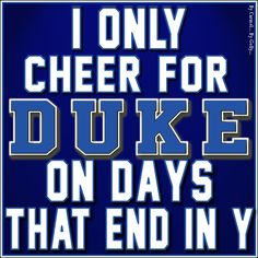 I Only Cheer For Duke By Carmel Hall (2016)