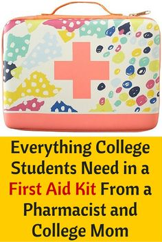 Here is the PERFECT list of everything college students need in their own first aid and medicine kit. Perfect for apartments and dorm rooms.