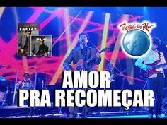 Amor pra recomeçar - Frejat (Ao vivo) - YouTube